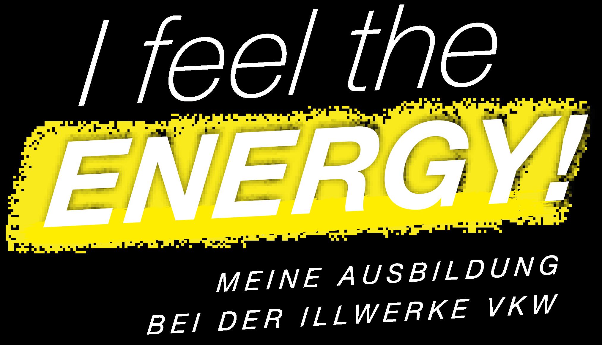 Kampagnen-Logo I feel the Energy – Meine Ausbildung bei der illwerke vkw