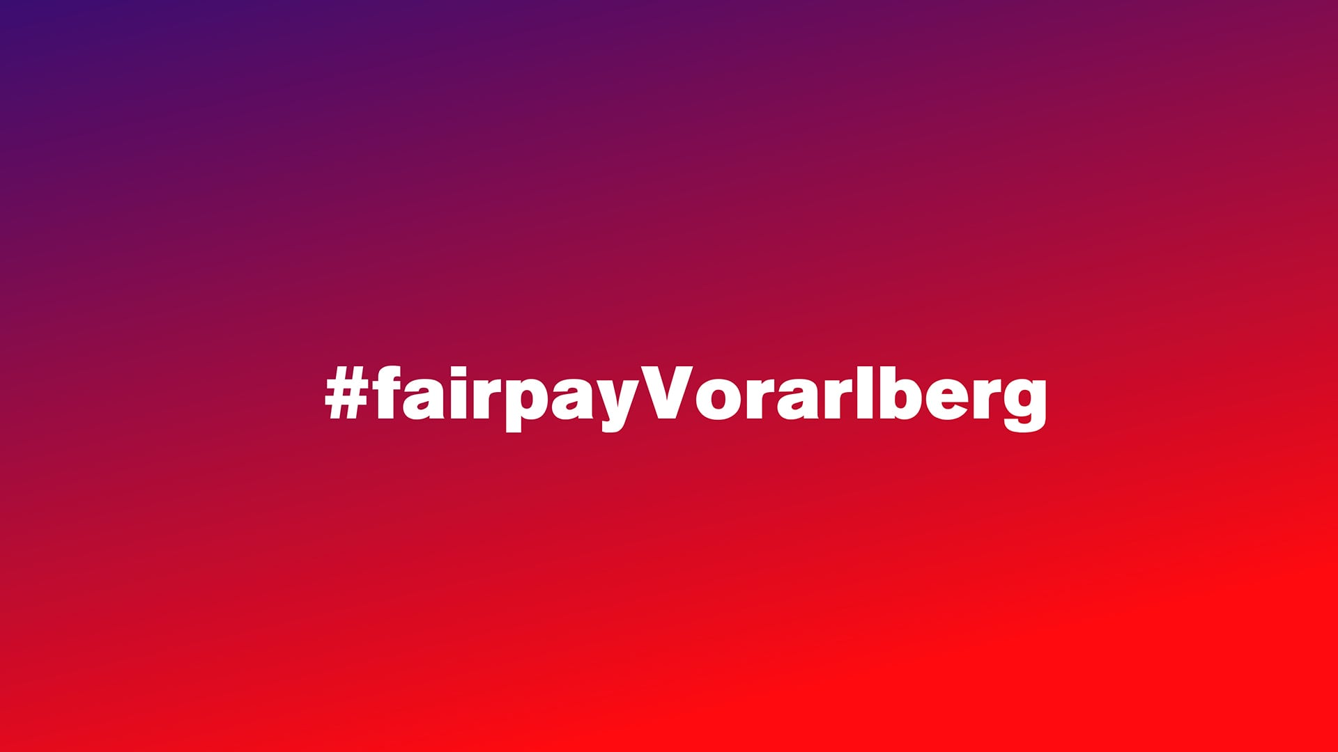 #fairpay Vorarlberg Kampagnen Name